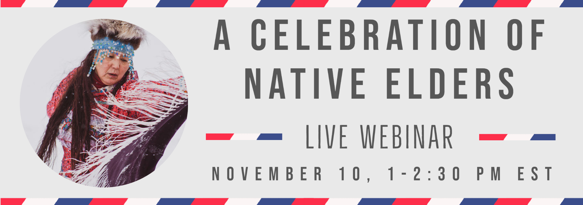 A Celebration of Native Elders: Live Webinar